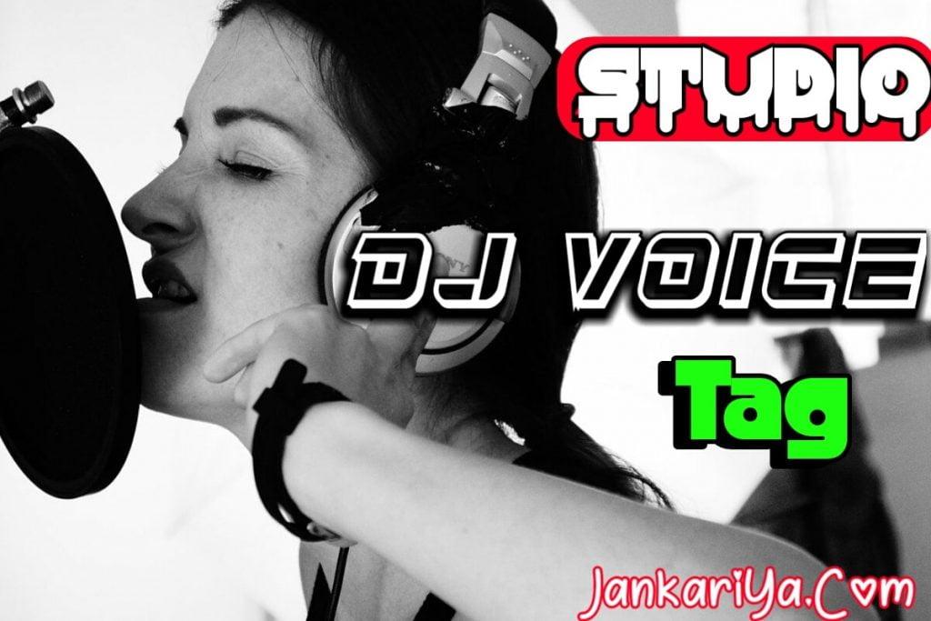 Studio Dj Voice Tag